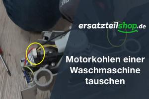 Motorkohlen einer Waschmaschine tauschen